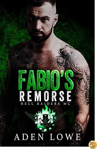 TFabio's Remorse (Hell Raiders MC Book 5)