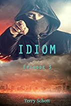 Idiom: Episode 3 (English Edition) by Terry…