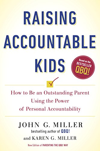 raising-accountable-kids-how-to-be-an-outstanding-parent-using-the-power-of-personal-accountability