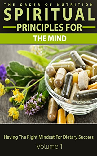 dietdiet-spiritual-principles-for-the-mind-having-the-right-mindset-for-dietary-success-the-order-of-nutrition-5-superfoods-to-eat-in-your-diet-book-2