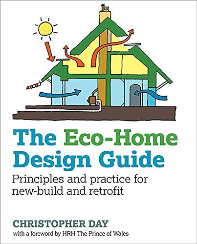 eco-home-design-guide-principles-and-practice-for-new-build-and-retrofit-sustainable-building