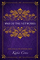 War of the Networks (The Network Series Book…