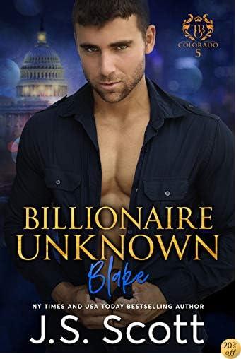 TBillionaire Unknown ~ Blake: A Billionaire's Obsession Novel (The Billionaire's Obsession Book 10)