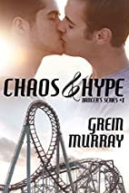 Chaos & Hype by Grein Murray