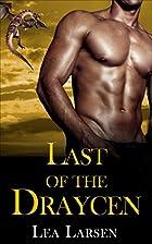 Last of the Draycen by Lea Larsen