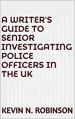 a-writers-guide-to-senior-investigating-police-officers-in-the-uk