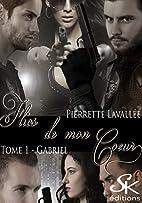 flics de mon coeur: Gabriel by Pierrette…