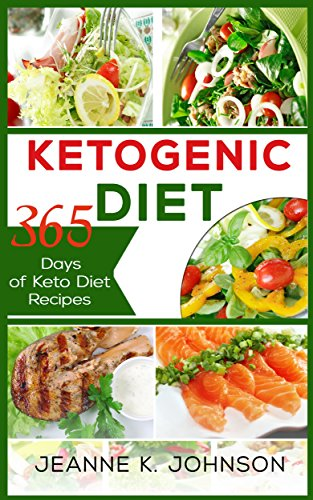 ketogenic-diet-365-days-of-keto-diet-recipes-bacon-butter-slow-cooker-chicken-desserts-cakes-fish-seafood-spiralizer