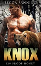Knox (120 Proof Honey, #2) by Becca Fanning