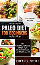 Paleo: Paleo For Beginners: The…