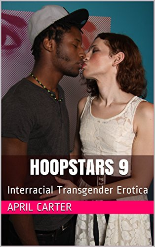hoopstars-9-how-to-become-a-white-tranny-interracial-sex-worker-shemale-porn-starlet-alhena-adams-becomes-a-streetwalker-in-the-hood-reality-based-interracial-transgender-erotica