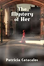 The Mystery of Her (The Zane Brothers…