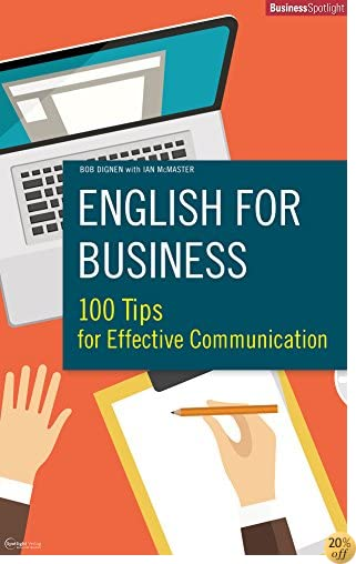 ENGLISH FOR BUSINESS: 100 Tips for Effective Communication