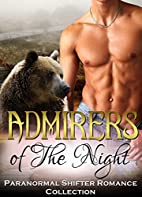 Admirers of the Night by Captive Hearts…