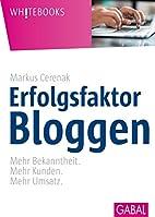 Erfolgsfaktor Bloggen: Mehr Bekanntheit.…