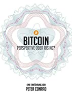 Bitcoin - Perspektive oder Risiko?: Eine…