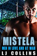 Mistela (Men in Love and at War Book 1) by…