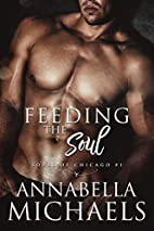 Feeding the Soul: Souls of Chicago #1 by…