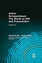 Arthur Schopenhauer: The World as Will and…