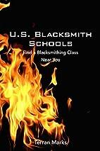 U.S. Blacksmith Schools: Find a…