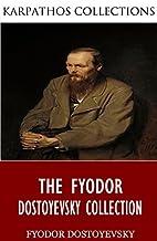 The Fyodor Dostoyevsky Collection by Fyodor…