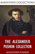 The Alexander Pushkin Collection by…