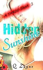 Hidden Sunshine (A Taboo Short Book 2) by Q.…