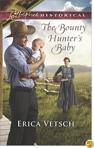 TThe Bounty Hunter's Baby (Love Inspired Historical)