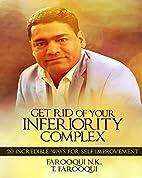 Get Rid of Your Inferiority Complex: 20…