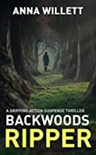 BACKWOODS RIPPER: a gripping action suspense…