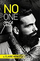 No One Since You by Claire Hewitt