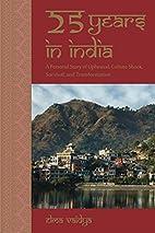 25 Years in India by Elma Vaidya