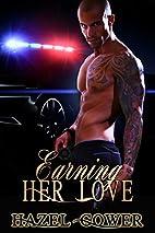 Earning Her Love by Hazel Gower