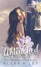 Untouched by Alexa Riley