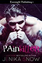 Painkiller by Jenika Snow