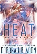 HEAT - The Complete Series: BURN, SPARK,…