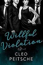 Willful Violation by Cleo Peitsche