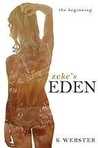 Zeke's Eden: The Beginning (Zeke and Eden,…