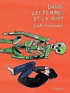David les femmes et la mort (French Edition)…