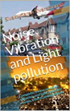Noise and Light pollution: Complete review…