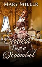 Regency Romance: Saved From a Scoundrel…