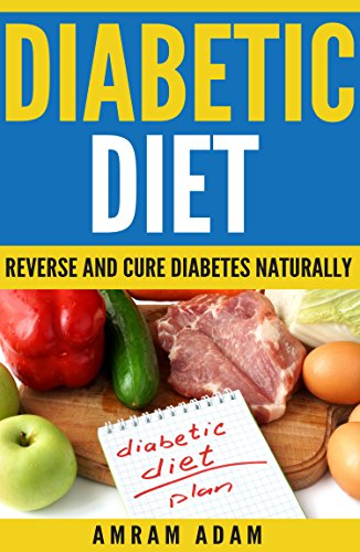 diabetes-diet-reverse-and-cure-diabetes-naturally-reduce-blood-sugar-levels-insuline-resistance-best-diabetic-foods-to-have-and-to-avoid