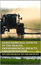 Agrochemicals, Effects to the health,…