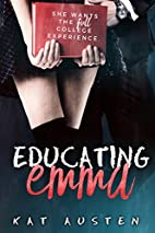 Educating Emma by Kat Austen