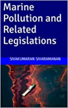 Marine Pollution and Related Legislations by…