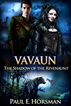Vavaun (The Shadow of the Revenaunt Book 4)…