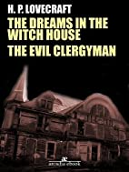 The Dreams in the Witch House - The Evil…