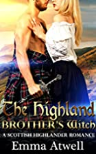 Highland Brother's Witch by Emma Atwell