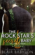 The Rock Star's Secret Baby by Blair Babylon
