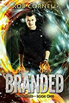 Branded: An Urban Fantasy Novel (Unturned…